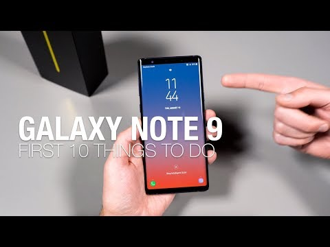 Galaxy Note 9: First 10 Things to Do!