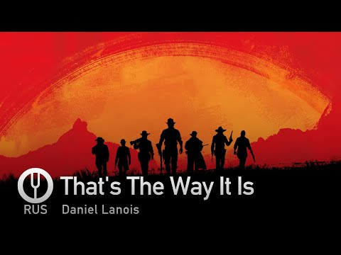 [Red Dead Redemption 2 на русском] That's The Way It Is [Onsa Media]