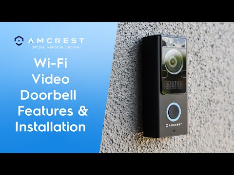 Amcrest Wi-Fi Video Doorbell Features & Installation With Chime Kit
