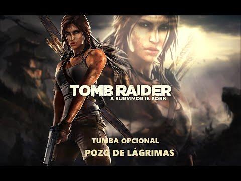 Tomb Raider 2013 - Pozo De Lágrimas (Tumba Opcional)