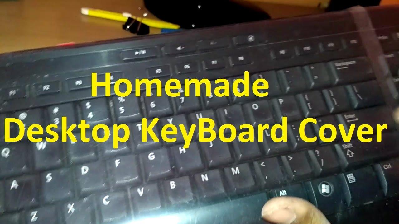 Desktop Keyboard Cover Homemade   Som Tips