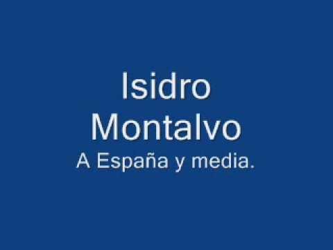 Isidro Montalvo - España y media
