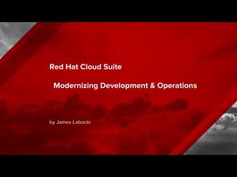 Red Hat Cloud Suite - Modernizing Development & Operations