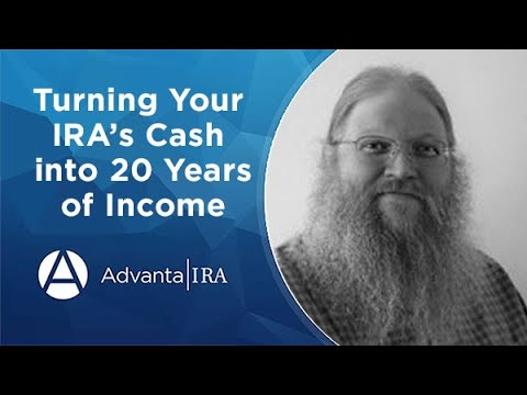 Turning Your IRA's Cash into 20 Years of Income