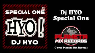 Dj HYO - Special One (Technoposse Radio Edit)