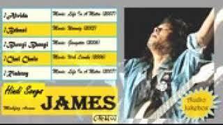 Hindi Songs ♫ James ♫ Audio Jukebox