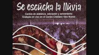 Vino Nuevo: Alaba a Adonai. Album: SE ESCUCHA LA LLUVIA.