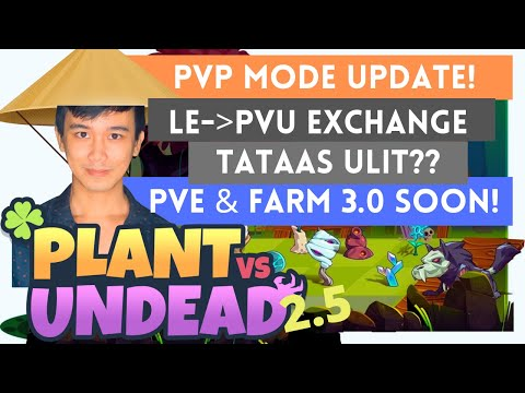Panuorin Bago Ilabas ang PVP Mode | LE Exchange Rate, PVE & Farm 3.0 Update. |