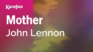 Karaoke Mother - John Lennon *