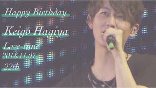 Happy Birthday******** Keigo Hagiya   とことん突き詰める真面目さ 心...