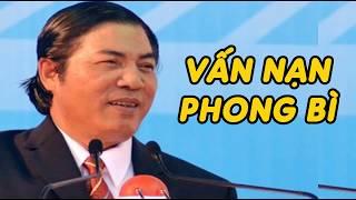 Nguyễn Bá Thanh Nói Ví Von Vạn Phong Bì