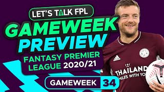 FPL Gameweek 34 Preview | Double Gameweek Updates | Fantasy Premier League Tips 2020/21