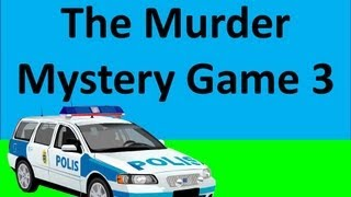The Murder Mystery Game 3