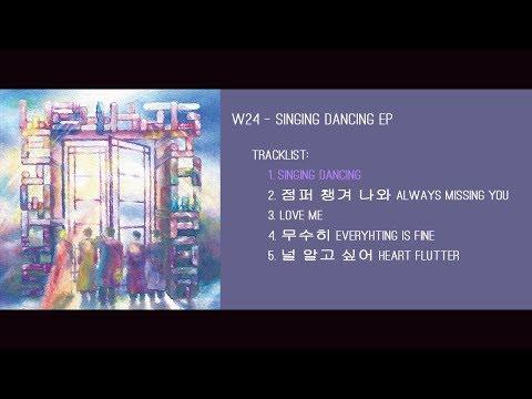 W24 - Singing Dancing FULL ALBUM