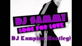 DJ Sammy & DJ Kampino - Look For Love (Club Mix)