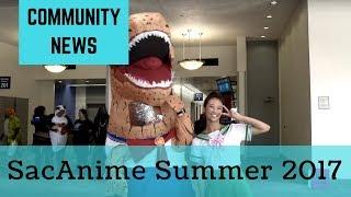 2017 SacAnime Summer - News cut