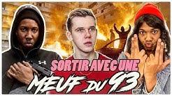 SORTIR AVEC UNE MEUF DU 93 - DYLAN LE BLANC