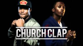 KB - Church Clap Ft. Lecrae - REMIX