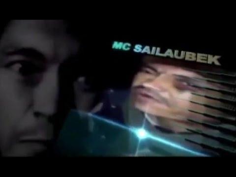MC Сайлаубек MC Sailaubek МС