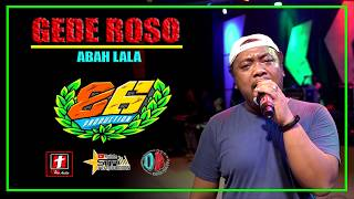 GEDE ROSO MANTAP ABAH LALA - OM. MG 86 | SMS PRO AUDIO