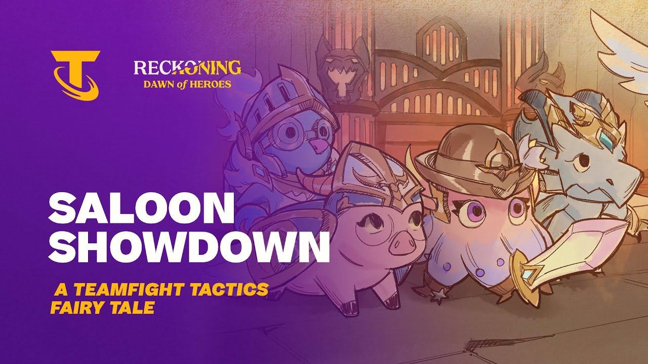 Saloon Showdown | A Teamfight Tactics Fairy Tale