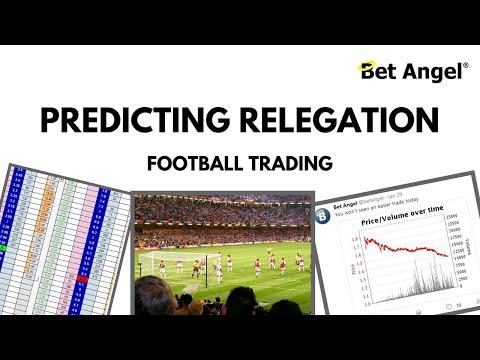 Peter Webb - Bet Angel - Football trading - Predicting relegation