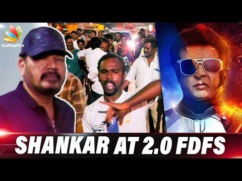 Director Shankar at 2.0 FDFS at Kasi Theatre   Rajinikanth's Enthiran 2 Response   Tamil Review