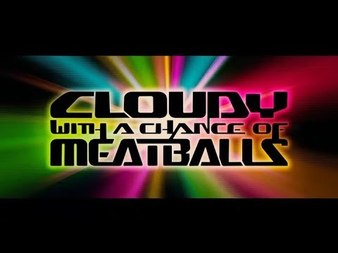 Cloudy With A Chance Of Meatballs (2009) Music Video