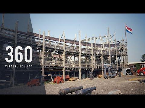 Bataviawerf: De Zeven Provinciën (under construction) - 360° VR