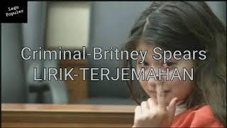 Criminal-britney spears lirik ...