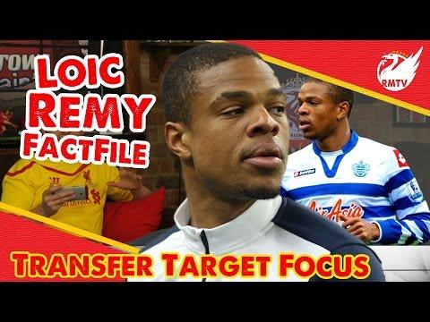 Loic Remy Factfile | Transfer Target Focus