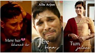Allu Arjun Sad Whatsapp status   Arijit Singh   Rashmika Mandanna Whatsapp status   Fullscreen  AA20