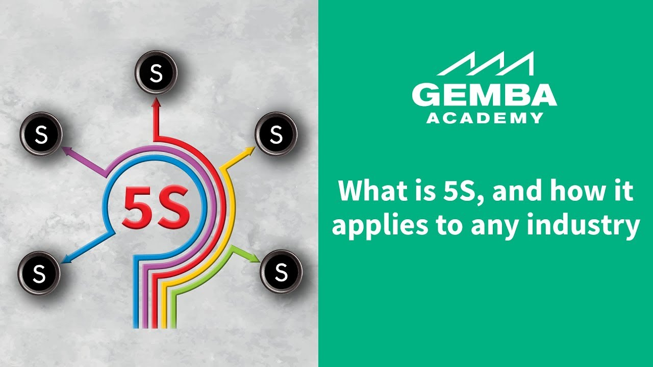 Learn What 5S is and How it Applies to Any Industry