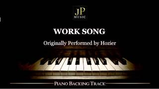 Work Song by Hozier (Piano Accompaniment)