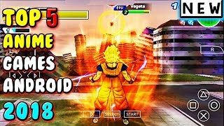 Best Anime Games For Android 2018 ( Dragon Ball )