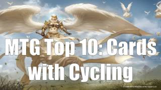 MTG Top 10: Cards with Cycling
