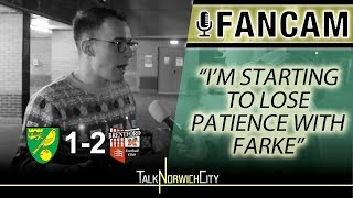 I'M STARTING TO LOSE PATIENCE WITH FARKE - NORWICH 1-2 BRENTFORD