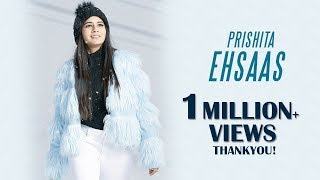 Prishita EHSAAS Ft. Natalia Janoszek Latest Hindi Single Switzerland.mp3