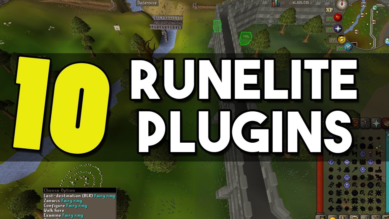 Top 10 Amazing RuneLite Plugins that Will Make Change your Game - Top 10  Plugins for Runelite [OSRS]