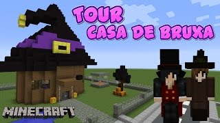 MINECRAFT - TOUR CASA DE BRUXA (Tour Witch House)