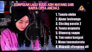 Asih Mayang Sari - 8 Lagu Hits Ancha. S ( GILANG RECORD)