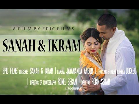 Sanah & Ikram | Wedding Film_Teaser | June, 2016 | Manipur, India |::