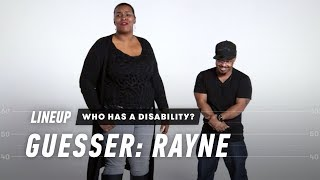 Guess Who Has a Disability (Rayne) | Lineup | Cut