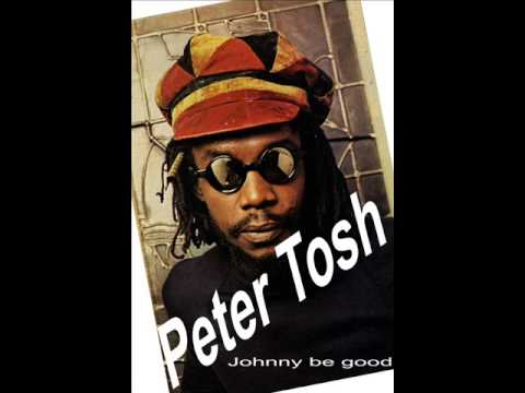 Peter Tosh - Johnny be good