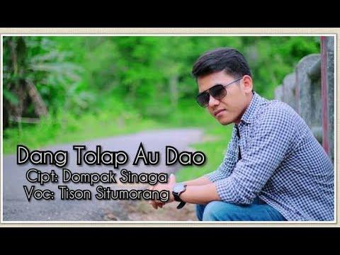 Dang Tolap Au Dao - Dompak Sinaga - Cover Tison Situmorang