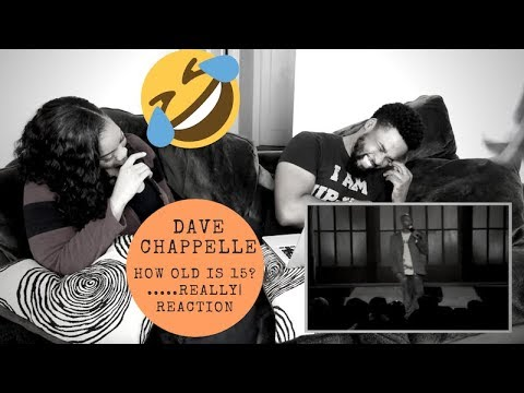 DAVE CHAPPELLE  How old is 15 really? R KELLY  REACTION