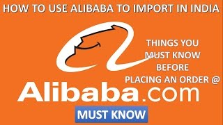 How To Buy From Alibaba. What you should take care while ordering from alibaba