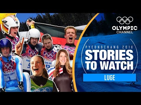 Luge Stories to Watch at PyeongChang 2018 | Olympic Winter Games
