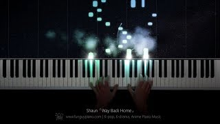 Shaun「Way Back Home」Piano Cover