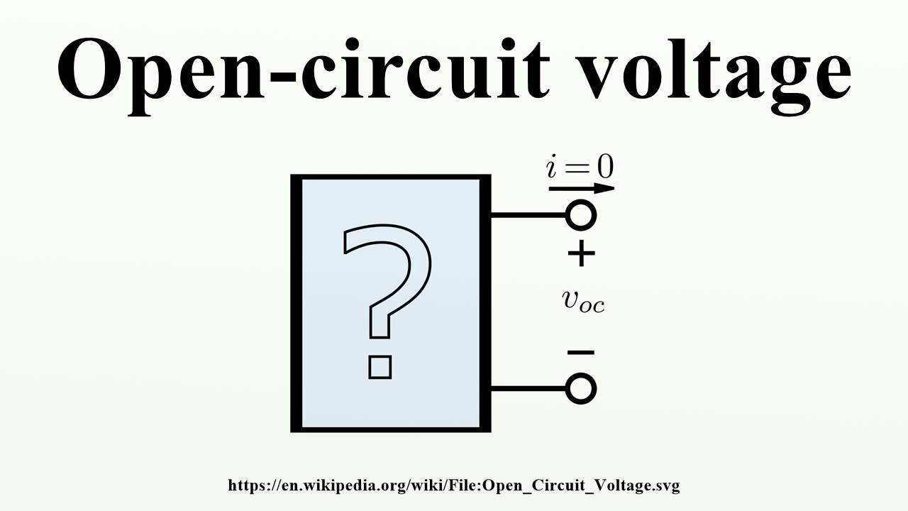 Define open circuit
